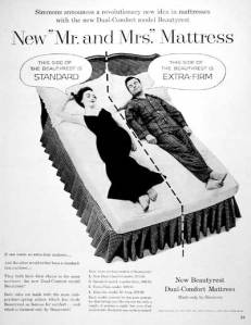 A his an hers mattress is an great idea, its funny and eye catching. Showing that men have different sleep needs than when it come to sleep. 4/11/15 http://www.mommatoldmeblog.com/2012_05_01_archive.html